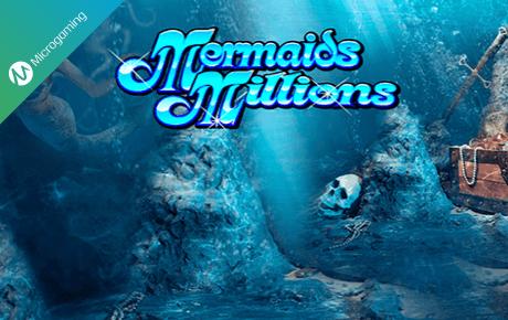 Mermaids Millions Microgaming