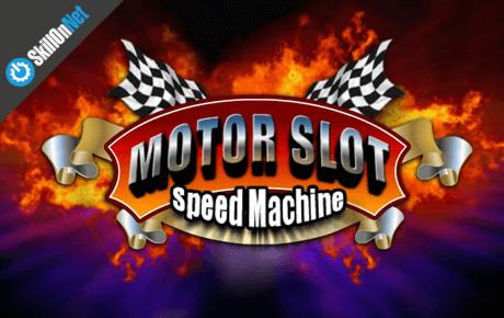 Motor Slot Speed Machine Skillonnet