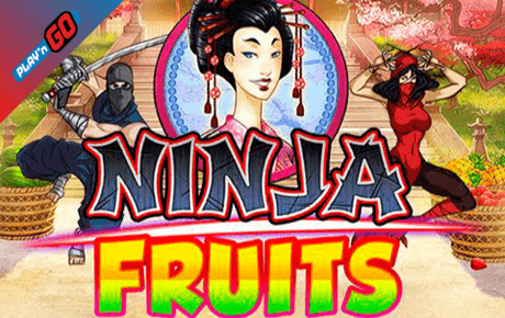Ninja Fruits Playn Go