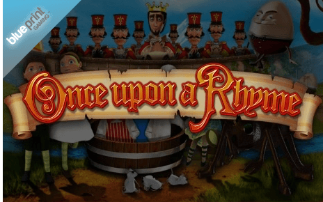Once Upon A Rhyme Blueprint Gaming