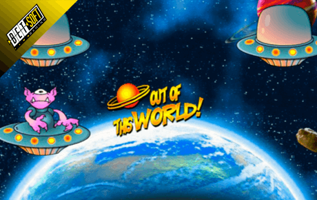Out Of This World Betsoft
