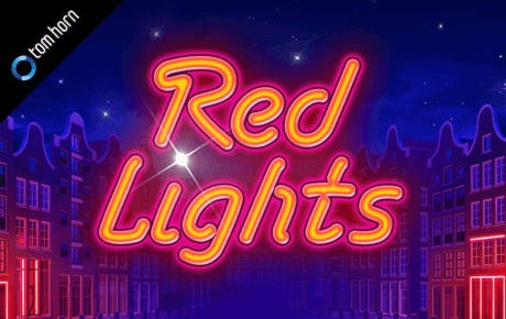 Red Lights Tom Horn Gaming