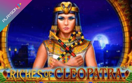 Riches Of Cleopatra Slot Playson
