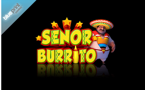 Senor Burrito Blueprint Gaming