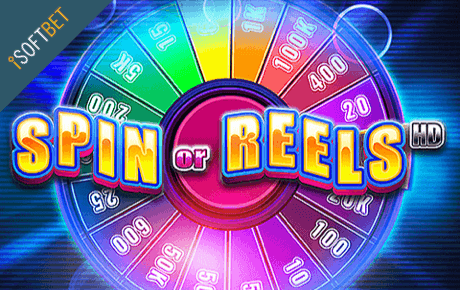 Spin Or Reels Hd Isoftbet