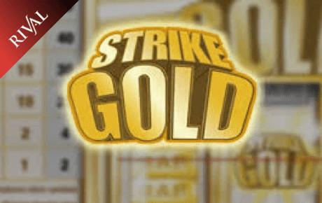 Strike Gold Rival