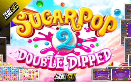 Sugarpop 2 Double Dipped Betsoft