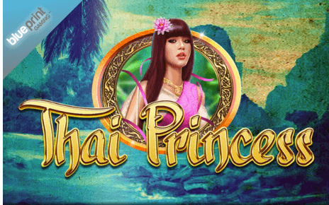 Thai Princess Blueprint Gaming