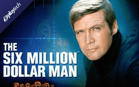 The Six Million Dollar Man Playtech
