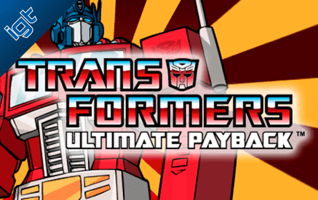 Transformers Ultimate Payback Igt Wagerworks