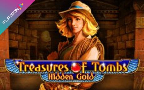 Treasures Of Tombs Hidden Gold Slot Playson