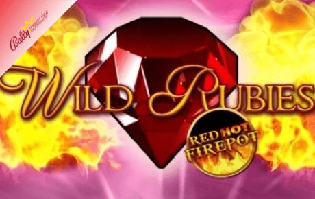 Wild Rubies Red Hot Firepot Bally Wulff