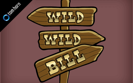 Wild Wild Bill Tom Horn Gaming