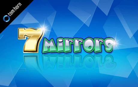 7 Mirrors Tom Horn Gaming