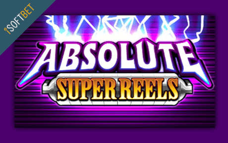 Absolute Super Reels Isoftbet