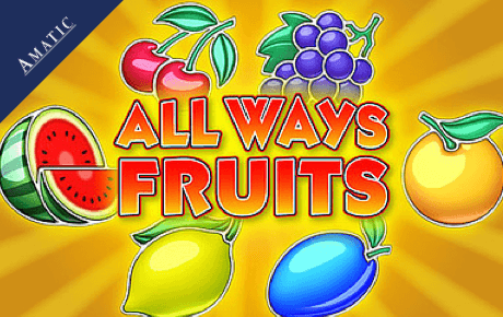 All Ways Fruits Amatic Industries