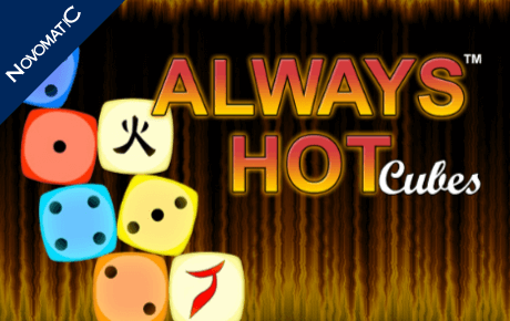 Always Hot Cubes Novomatic