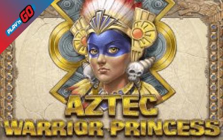 Aztec Warrior Princess Slot Playn Go