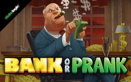 Bank Or Prank Stakelogic