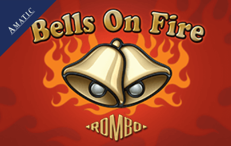 Bells On Fire Rombo Amatic Industries
