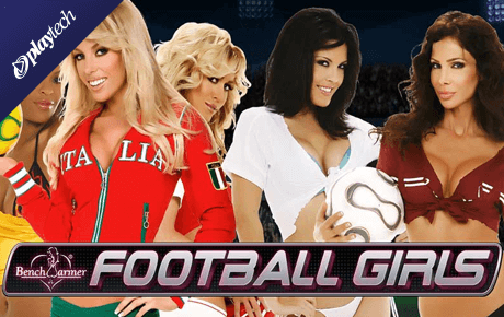 Benchwarmers Football Girls Playtech