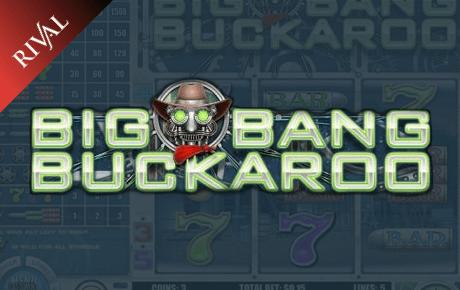 Big Bang Buckaroo Rival