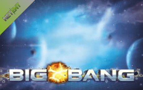 Big Bang Slot Netent