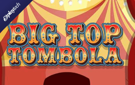 Big Top Tombola Playtech