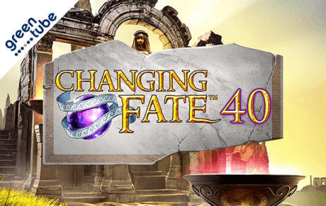 Changing Fate 40 Greentube