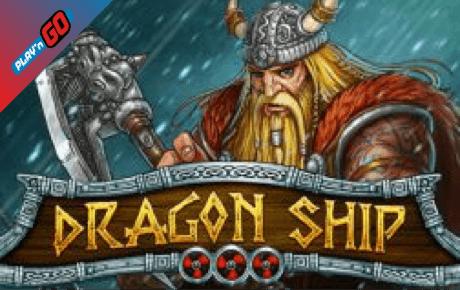 Dragon Ship Slot Playn Go