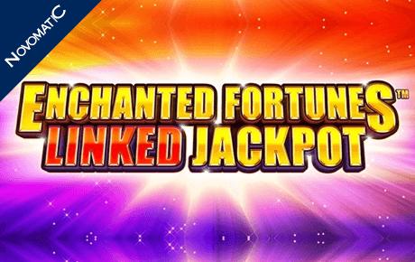 Enchanted Fortunes Linked Jackpot Novomatic