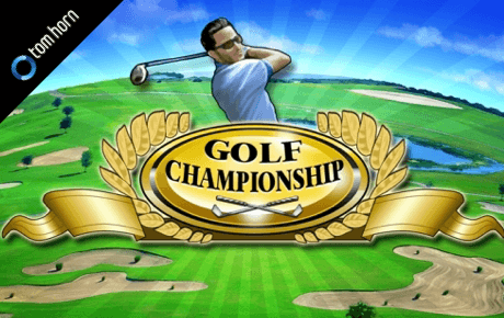 Golf Championship Tom Horn Gaming