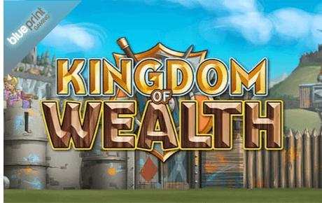 Kingdom Of Wealth Blueprint Gaming