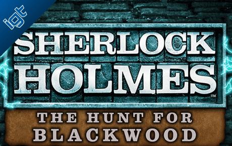 Sherlock Holmes The Hunt For Blackwood Slot Igt